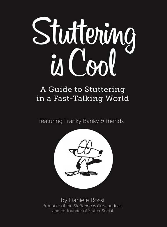 Image of the cover of my book, Stuttering is Cool: A Guide to Stuttering in a Fast-Talking World