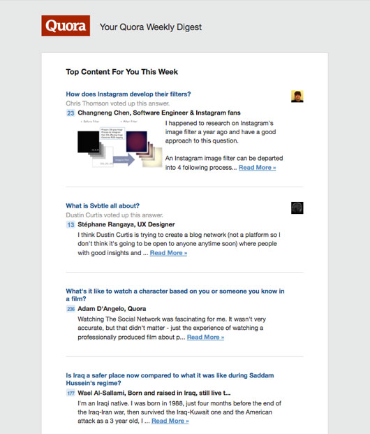 Quora's email digest. I have a question for them. Why can't you just leave me alone?